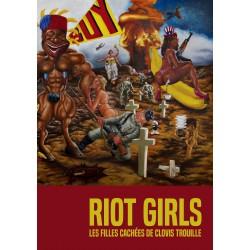 Riot Girls - Les filles cachées de Clovis Trouille