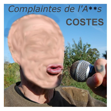 costes - complaintes de l'anus